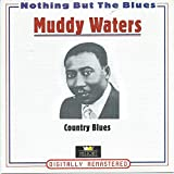 Muddy Waters Nothing but the blues-Country blues