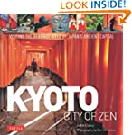 Kyoto City of Zen: Visiting the Herit...