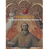 Sassetta: The Borgo San Sepolcro Altarpiece (Villa I Tatti) 2 volume set