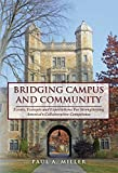 Bridging Campus and Community: Events, Excerpts and Expectations For Strengthening Americas Collaborative Competence