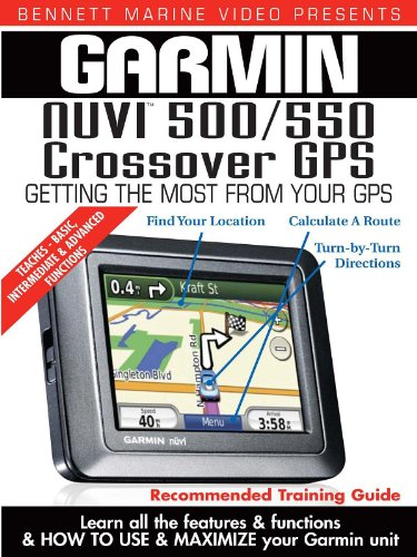 Garmin Instructional Training Video: NUVI 500 / 550 Crossover GPS