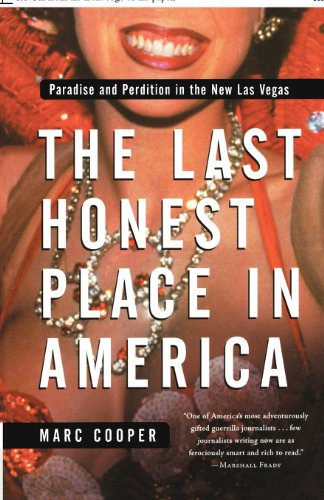 The Last Honest Place in America: Paradise and Perdition...