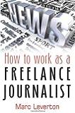 Work As A Freelance Journalist