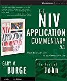 The John, NIV Application Commentary 5.1 for Windows (NIV Application Commentary, The) (0310256348) by Zondervan