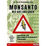 """Monsanto - Mit Gift und Genenvon """"Marie-Monique Robin"""""""