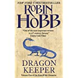 Dragon Keeper: Volume One of the Rain Wilds Chroniclesby Robin Hobb
