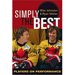 Simply the Best: Players on Performance Mike Johnston and Ryan Walter