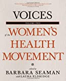 img - for Voices of the Women's Health Movement, Volume 2 book / textbook / text book