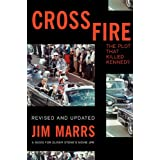 Crossfire: The Plot That Killed Kennedyby Jim Marrs