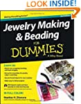 Jewelry Making and Beading For Dummie...