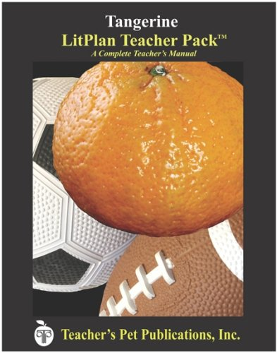tangerine litplan a novel unit teacher guide with daily lesson plans litplans on cd food. Black Bedroom Furniture Sets. Home Design Ideas