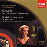 Strauss - Four Last Songs 12 Orchestral Songsby Richard Strauss