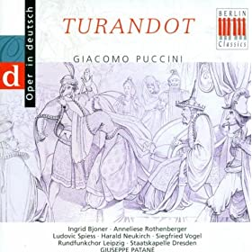 Turandot: Act I: Signore, ascolta! - Act I: Non piangere, Liu! - Act I: Ah! Per l'ultima volta (Liu, Kalaf, Timur, Ping, Pang, Pong, Choir)