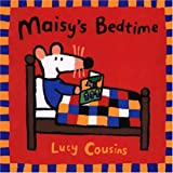 Maisy's Bedtime (Turtleback School & Library Binding Edition) (Maisy Books) (0613211863) by Cousins, Lucy