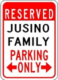 JUSINO FAMILY Parking Sign – Aluminum Personalized Parking Sign – 10 x 14 Inches