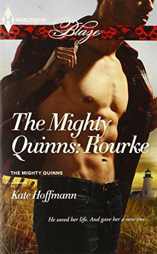 The Mighty Quinns: Rourke (Harlequin Blaze\The Mighty Quinns)