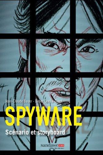 Kampuchea - scenario et storyboard (Spyware) (Volume 2)  [Bauer, Jean-Claude - Quella-Guyot, Didier] (Tapa Blanda)