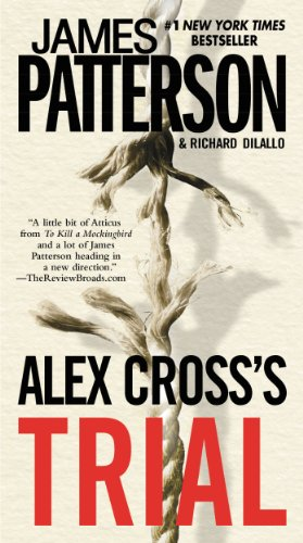 Alex Cross's Trial by James Patterson, Richard DiLallo
