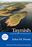 img - for Taynish: A History of the Ross Estate book / textbook / text book