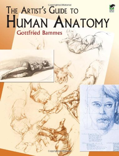 The Artist's Guide to Human Anatomy (Dover Anatomy for...