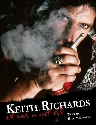 Keith Richards: A Rock 'n' Roll Life by Milkowski, Bill (2012) Paperback