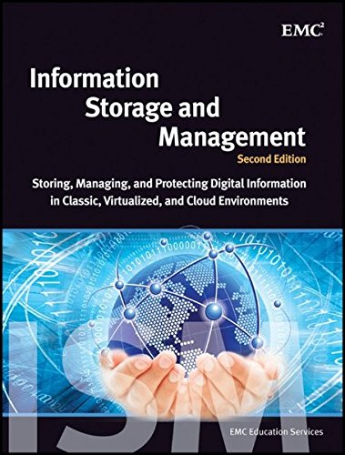 Information Storage and Management: Storing, Managing, and Protecting Digital Information in Classic, Virtualized, and Cloud Environments (Digital Information compare prices)