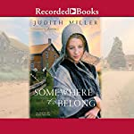 Somewhere to Belong: Daughters of Amana, Book 1 | Judith Miller