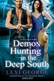 Demon Hunting In The Deep South