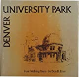 img - for University Park, Denver: Four Walking Tours book / textbook / text book