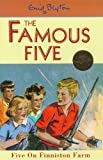 Enid Blyton Five on Finniston Farm (Famous Five Centenary Editions)