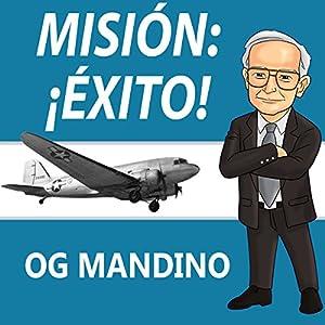 Misión: ¡Éxito! [Mission: Success!] Audiobook