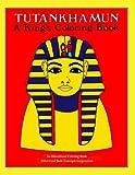 Tutankhamun A King's Coloring Book (1620508141) by Richard Schmid