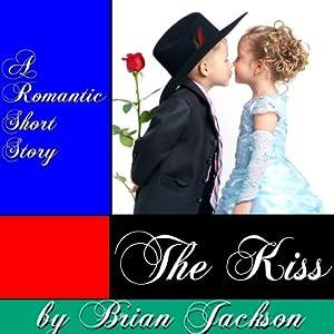 The Kiss | [Brian Jackson]