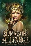 Dragon Alliance (Book 2, Vankara Saga)