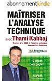 Ma�triser l'analyse technique avec Thami Kabbaj