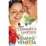 Jennifer's Garden ~ Dianne Venetta