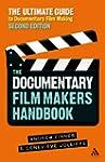 The Documentary Film Makers Handbook,...