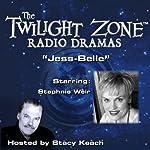 Jess-Belle: The Twilight Zone Radio Dramas | Earl Hamner