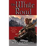 The White Roadby Lynn Flewelling