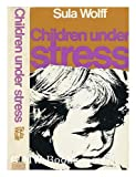 img - for Children Under Stress book / textbook / text book