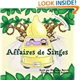 Affaires de Singes / Monkey Business (French Children's Book Edition) (La série: Sandwich d'Alfie) (French Edition)