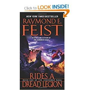 Rides a Dread Legion: Book One of the Demonwar Saga by Raymond E. Feist