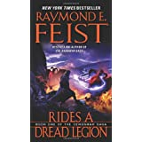 "Rides a Dread Legion: Book One of the Demonwar Sagavon ""Raymond E. Feist"""