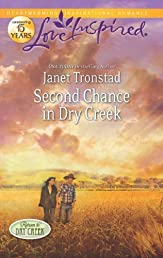 Second Chance in Dry Creek (Love Inspired)