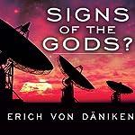 Signs of the Gods? | Erich von Daniken