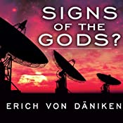 Signs of the Gods?   [Erich von Daniken]