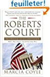 The Roberts Court: The Struggle for t...