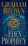The Eden Prophecy: A Thriller