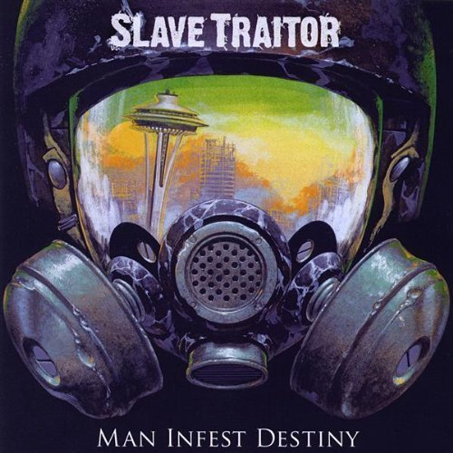Original album cover of Man Infest Destiny by Slave Traitor by Slave Traitor