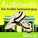 Audiowalk Berlin Hörbuch von Taufig Khalil Gesprochen von: Taufig Khalil